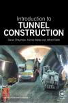 Introduction to Tunnel Construction - David Chapman, Nicole Metje, Alfred Stärk