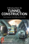 Introduction to Tunnel Construction - David Chapman, Nicole Metje, Alfred Stärk